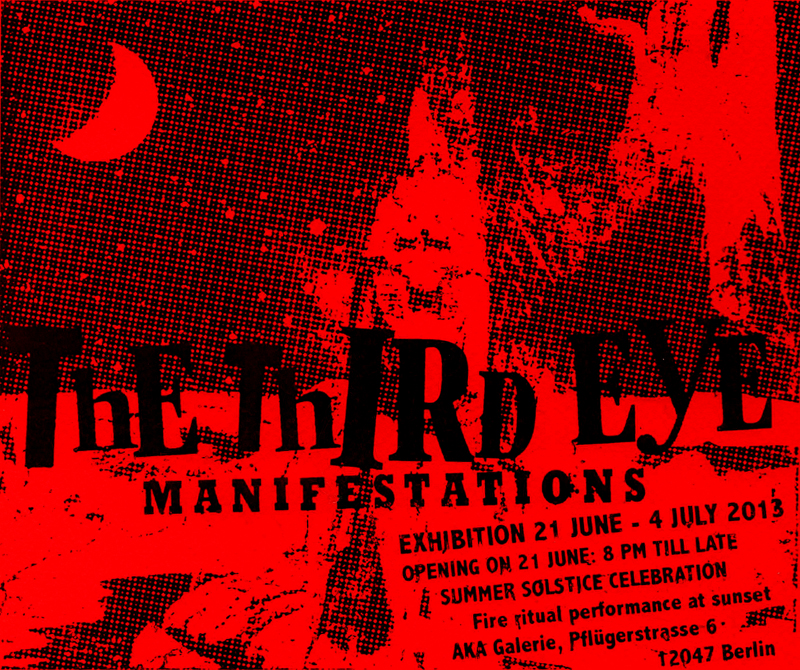 Manifestations by The Third Eye in Berlin June 2013