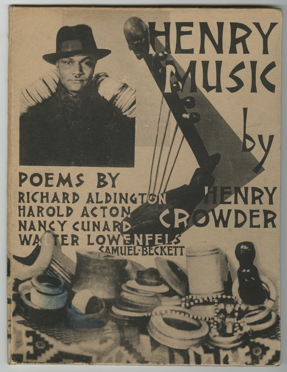 Henry Music. Published by Nancy Cunard's publishing house, Hours Press, 1930 with a cover by Man Ray © Courtesy Harry Ransom Center The University of Texas at Austin © Man Ray Trust - Adagp, Paris 2013